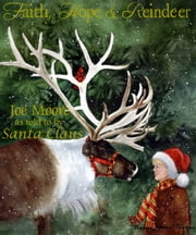 Faith, Hope & Reindeer ebook by Joe Moore