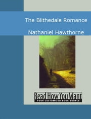 The Blithedale Romance ebook by Hawthorne Nathaniel
