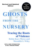 Ghosts from the Nursery