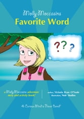 Favorite Word - Molly Moccasins ebook by Victoria Ryan O'Toole