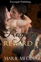 Reaper's Reward ebook by Marie Medina