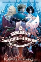 A World Without Princes (The School for Good and Evil, Book 2) ebook by