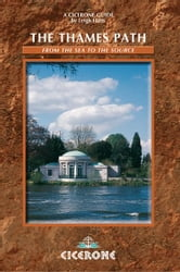 The Thames Path - From the Sea to the Source ebook by Leigh Hatts