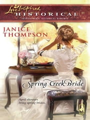 Spring Creek Bride ebook by Janice Thompson