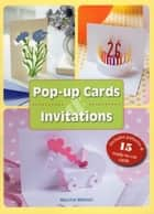 Pop-Up Cards and Invitations ebook by Maurice Mathon