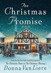 The Christmas Promise - A Novel ebook by Donna VanLiere