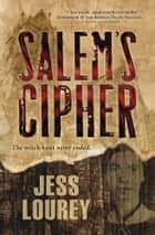 Salem's Cipher ebook by Jess Lourey