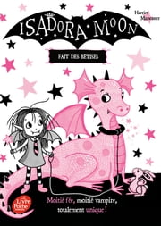 Isadora Moon fait des bêtises ebook by Harriet Muncaster, Charlotte Faraday