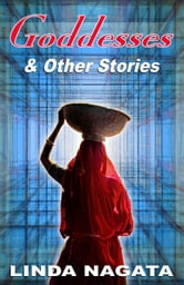Goddesses & Other Stories ebook by Linda Nagata