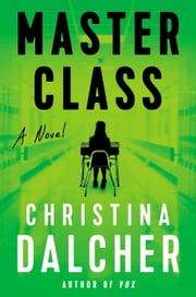 Master Class ebook by Christina Dalcher