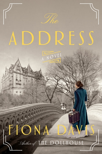 The Address - A Novel ebook by Fiona Davis