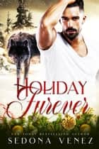 Holiday Furever ebook by Sedona Venez