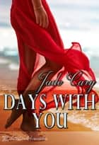 Days With You ebook by Jade Cary