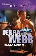Damaged ebook by Debra Webb