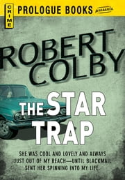 The Star Trap ebook by Robert Colby