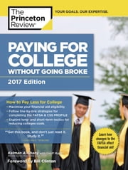 Paying for College Without Going Broke, 2017 Edition - How to Pay Less for College ebook by Princeton Review,Kalman Chany