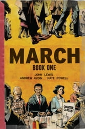 March Book 1 ebook by John Lewis,Andrew Aydin