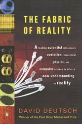 The Fabric of Reality - The Science of Parallel Universes--and Its Implications ebook by David Deutsch