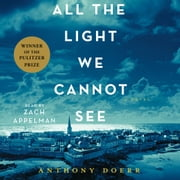 All the Light We Cannot See - A Novel audiobook by Anthony Doerr
