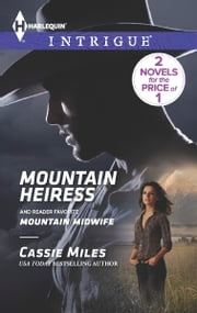 Mountain Heiress - Mountain Midwife ebook by Cassie Miles