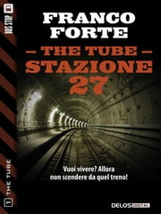 Stazione 27 ebook by Franco Forte