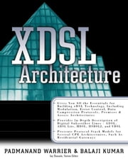X-DSL Architecture ebook by Kumar, Balaji