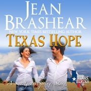 Texas Hope - Sweetgrass Springs Stories audiobook by Jean Brashear