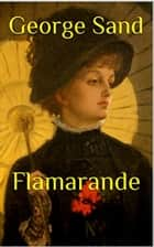 Flamarande ebook by George Sand