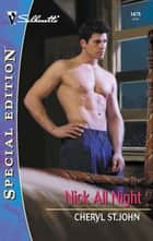 Nick All Night ebook by Cheryl St.John