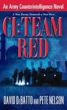 CI: Team Red ebook by David DeBatto,Pete Nelson