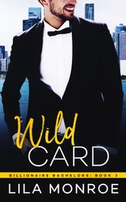 Wild Card ebook by Lila Monroe