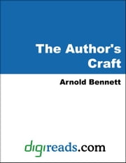 The Author's Craft ebook by Bennett, Arnold