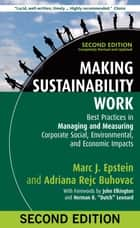 Making Sustainability Work ebook by Marc J. Epstein,Adriana Rejc Buhovac