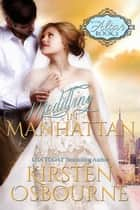 Meddling in Manhattan - At the Altar, #2 ebook by Kirsten Osbourne