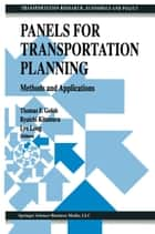 Panels for Transportation Planning ebook by Thomas F. Golob,Ryuichi Kitamura,Lyn Long