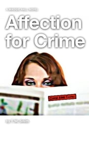 Affection for Crime ebook by T. M. Smith