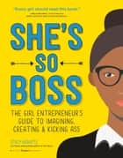 She's So Boss ebook by Stacy Kravetz