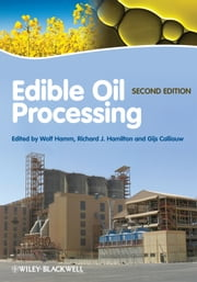 Edible Oil Processing ebook by Wolf Hamm,Richard J. Hamilton,Gijs Calliauw