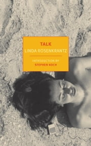 Talk ebook by Linda Rosenkrantz,Stephen Koch
