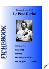 Fiche de lecture Le Père Goriot de Balzac ebook by Les Éditions de l'Ebook malin