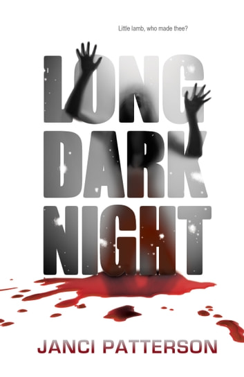 Long Dark Night ebook by Janci Patterson