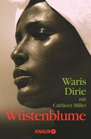 Wüstenblume ebook by Waris Dirie, Cathleen Miller
