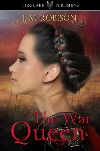 The War Queen ebook by JM Robison