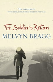 The Soldier's Return ebook by Melvyn Bragg