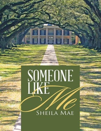 Someone Like Me ebook by Sheila Mae