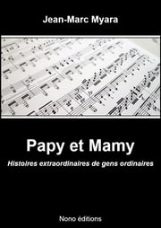 Papy et Mamy ebook by Jean-Marc Myara