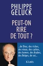 Peut-on rire de tout ? ebook by Philippe Geluck