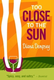 Too Close to the Sun ebook by Diana Dempsey