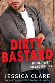 Dirty Bastard ebook by Jessica Clare