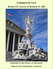 Commercial Law ebook by Richard D. Currier & Richard W. Hill